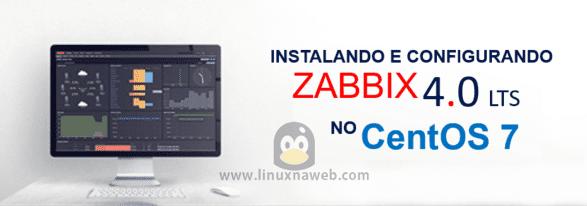 Instalando e Configurando Zabbix 4.0 LTS no CentOS 7.4
